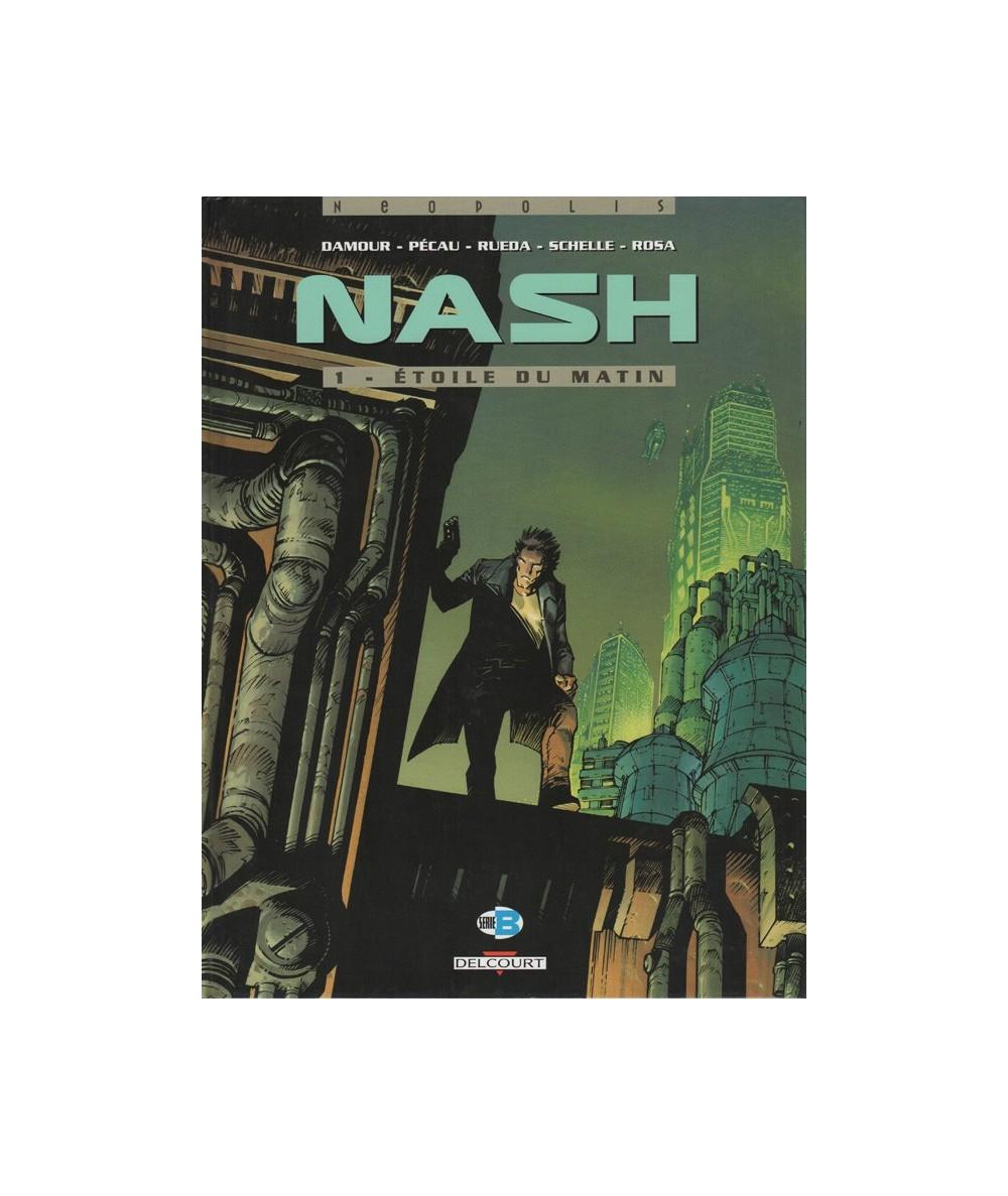 NASH T1. Étoile du matin (Jean-Pierre Pecau, Damour)