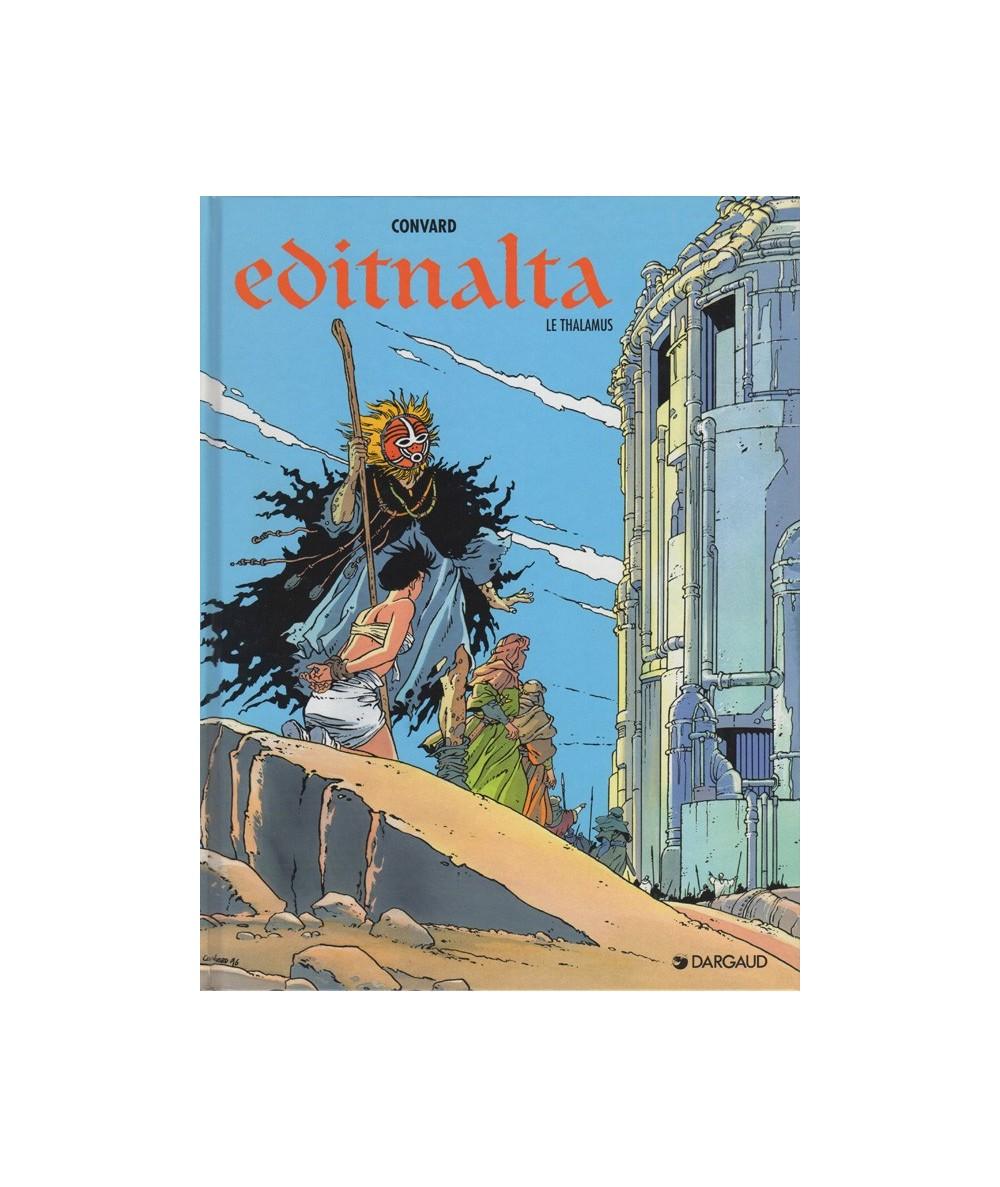 EDITNALTA T2. Le Thalamus (Didier Convard)