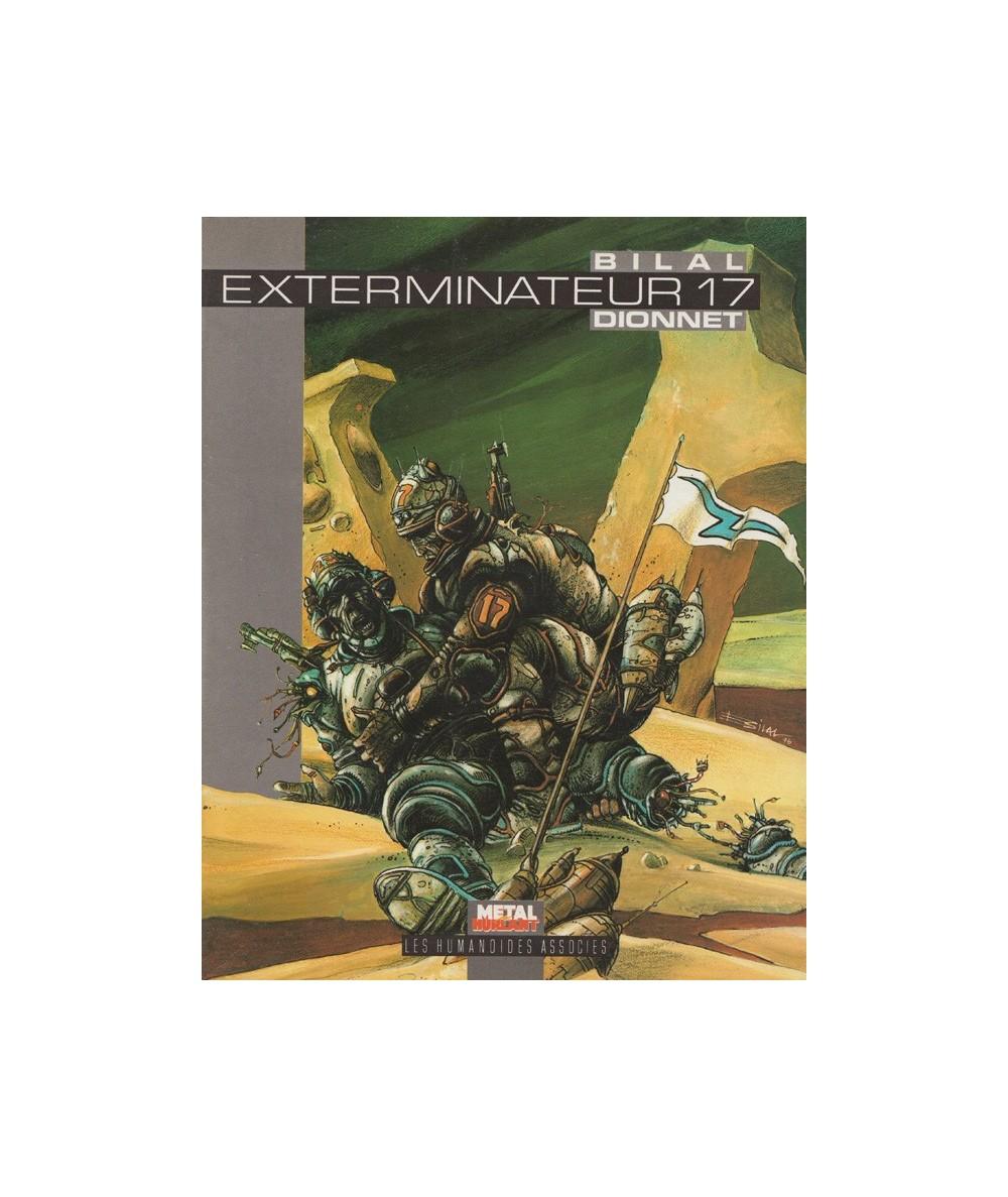 Exterminateur 17 (Jean-Pierre Dionnet, Enki Bilal)