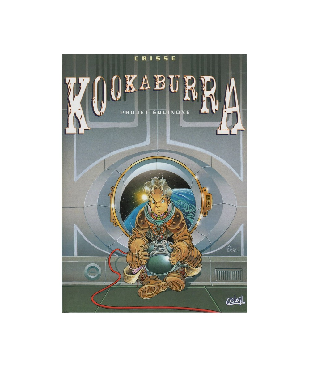 KOOKABURRA : T3. Projet Équinoxe (Crisse)