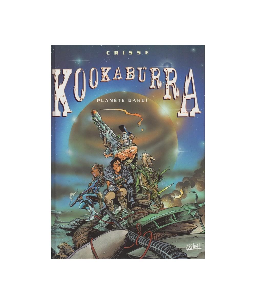 KOOKABURRA : T1. Planète Dakoï (Crisse)