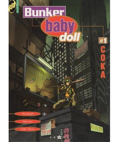 1. Bunker Baby Doll : Coka (Jean-David Morvan, Fabrice Jarzaguet)