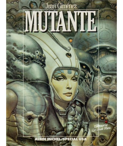 Mutante (Juan Giménez)