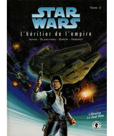 Star Wars, le cycle de Thrawn T2. L'héritier de l'empire (Baron, Vatine, Blanchard)