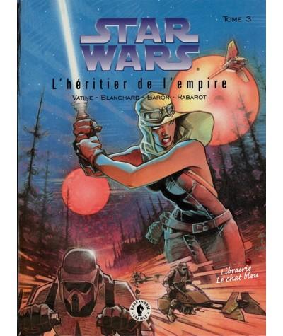 Star Wars, le cycle de Thrawn T3. L'héritier de l'empire (Baron, Vatine, Blanchard)