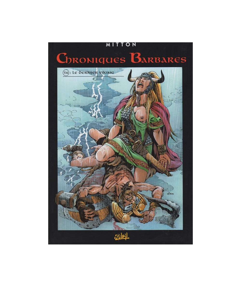 Chroniques Barbares T6. Le dernier viking (Jean-Yves Mitton)