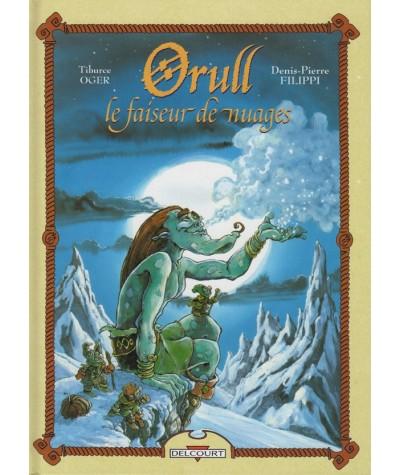 Orull T1. le faiseur de nuages (Denis-Pierre Filippi, Tiburce Oger)