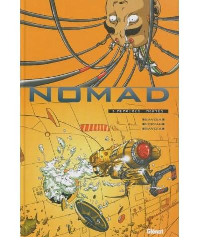 NOMAD T3. Mémoires mortes (Jean-David Morvan, Sylvain Savoia)