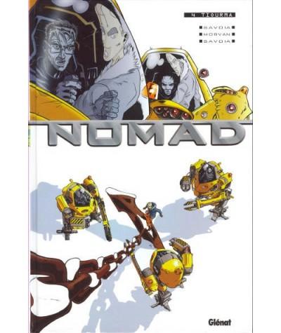 NOMAD T4. Tiourma (Jean-David Morvan, Sylvain Savoia)