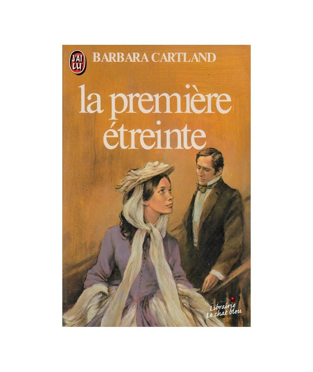 N° 1189 - La première étreinte de Barbara Cartland