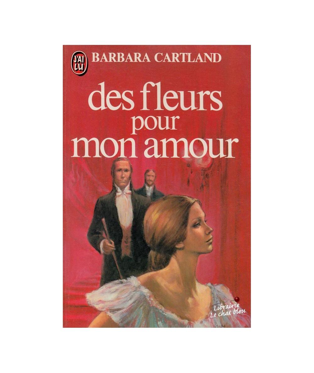 N° 1133 - Des fleurs pour mon amour de Barbara Cartland