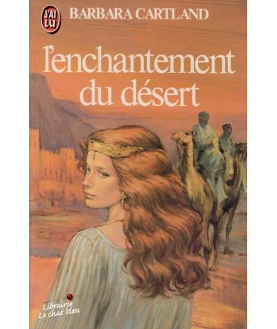 L'enchantement du désert (Barbara Cartland) - J'ai lu N° 1188