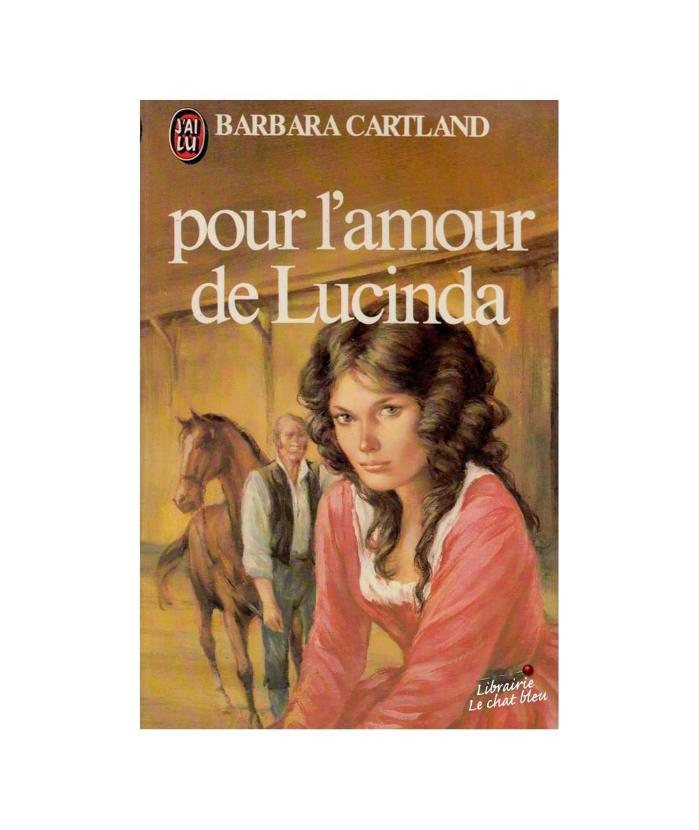 N° 1227 - Pour l'amour de Lucinda par Barbara Cartland