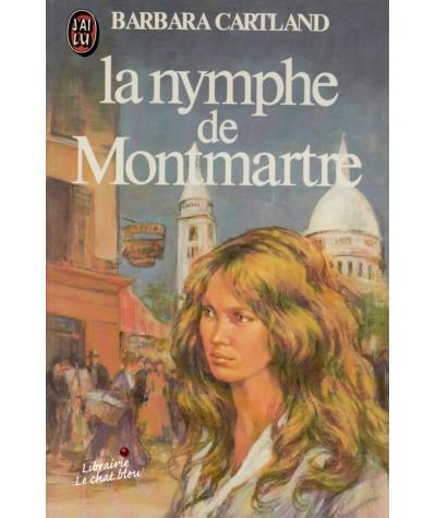 La nymphe de Montmartre (Barbara Cartland) - J'ai lu N° 1239