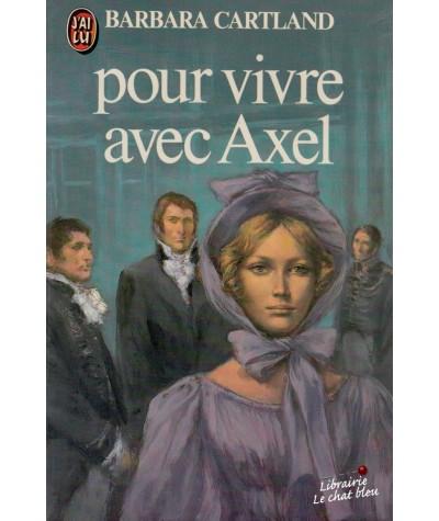 Pour vivre avec Axel (Barbara Cartland) - J'ai lu N° 1286