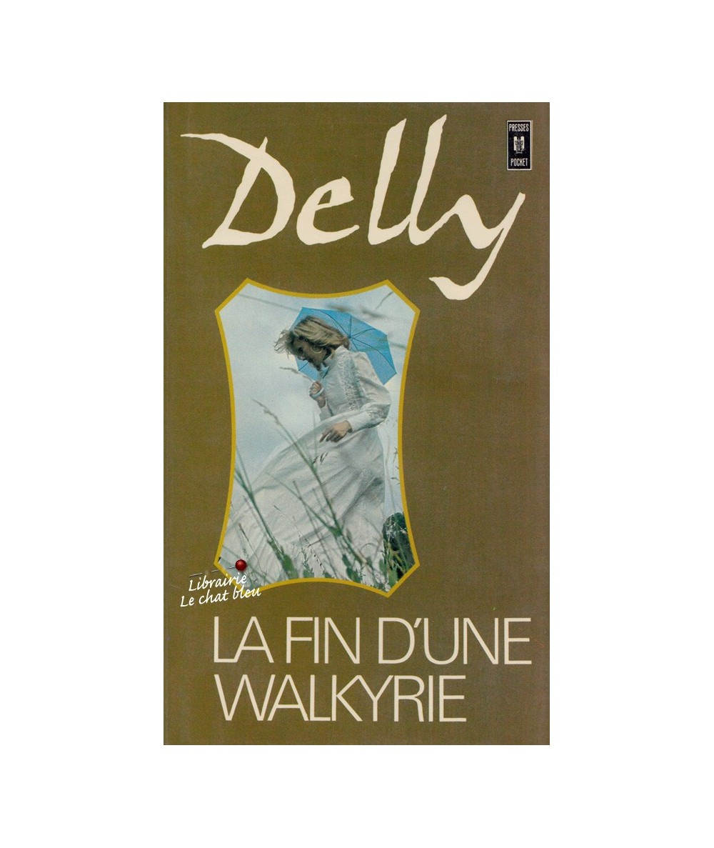 La fin d'une walkyrie (Delly) - Presses Pocket N° 1501