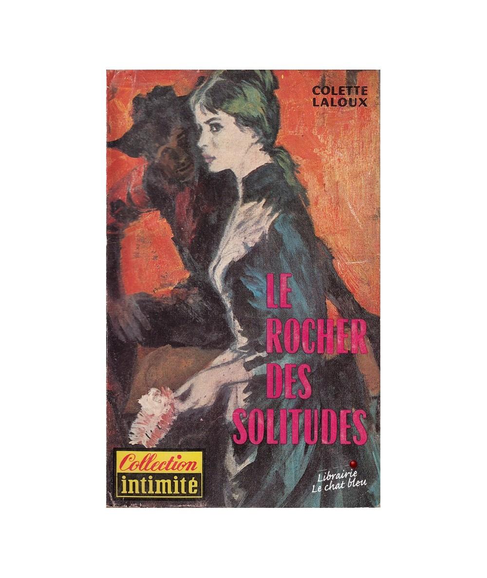 N° 238 - Le rocher des solitudes (Colette Laloux)