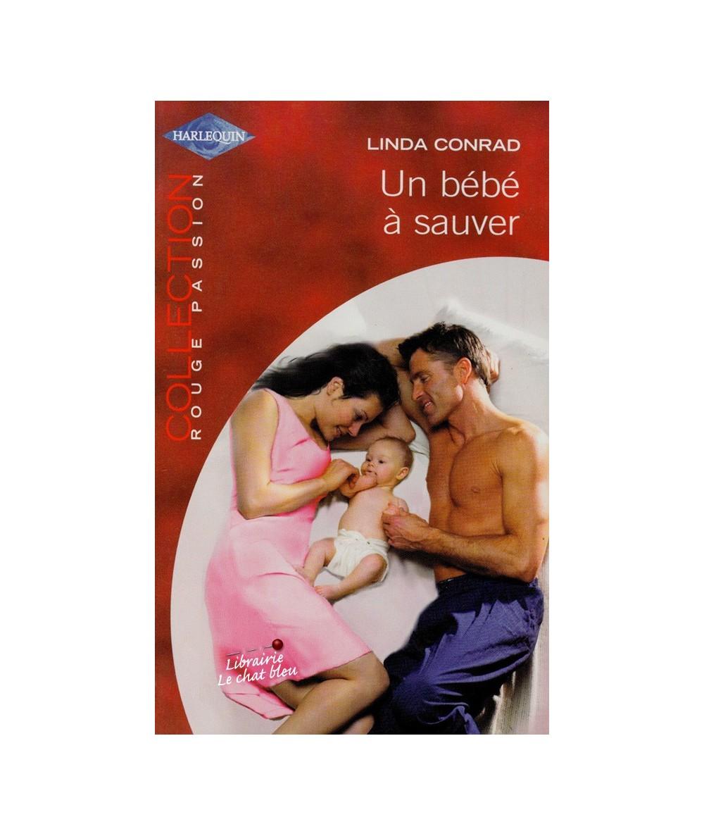 N° 1287 - Un bébé à sauver par Linda Conrad - Un bébé sur les bras !