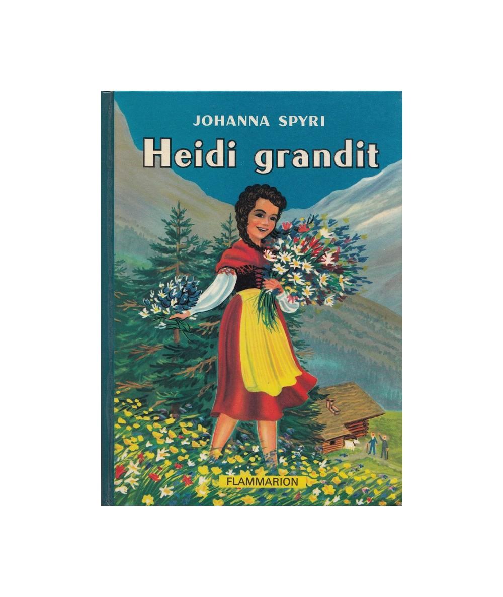 Heidi grandit (Johanna Spyri)