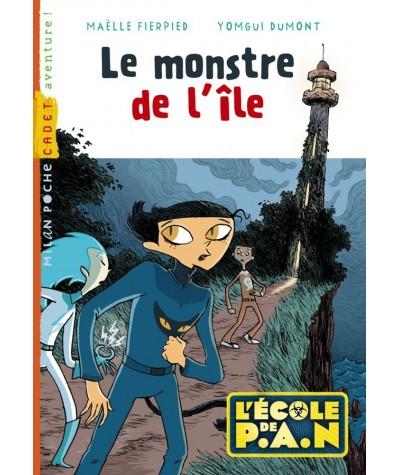 Le montre de l'île (Maëlle Fierpied, Yomgui Dumont) - Tome 1. L'école de P.A.N