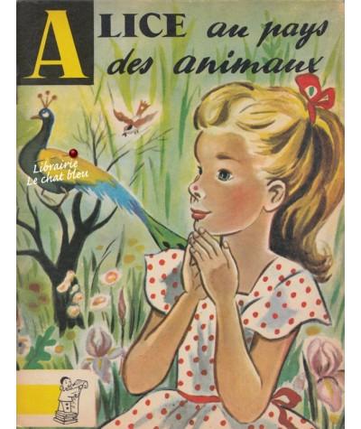 Alice au pays des animaux (Lewis Carroll) - Contes du Gai Pierrot N° 29