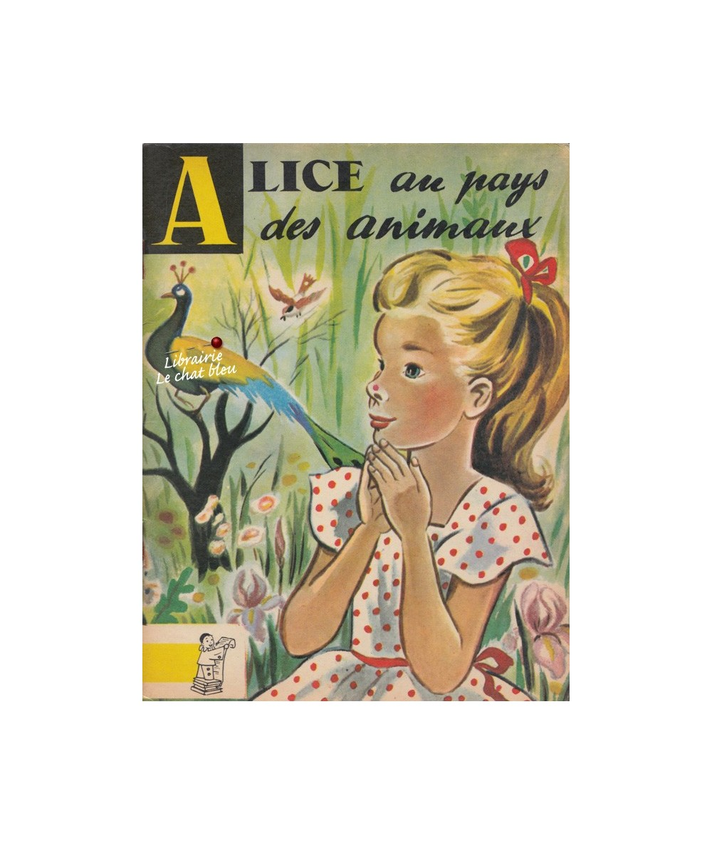 N° 29 - Alice au pays des animaux (Lewis Carroll)