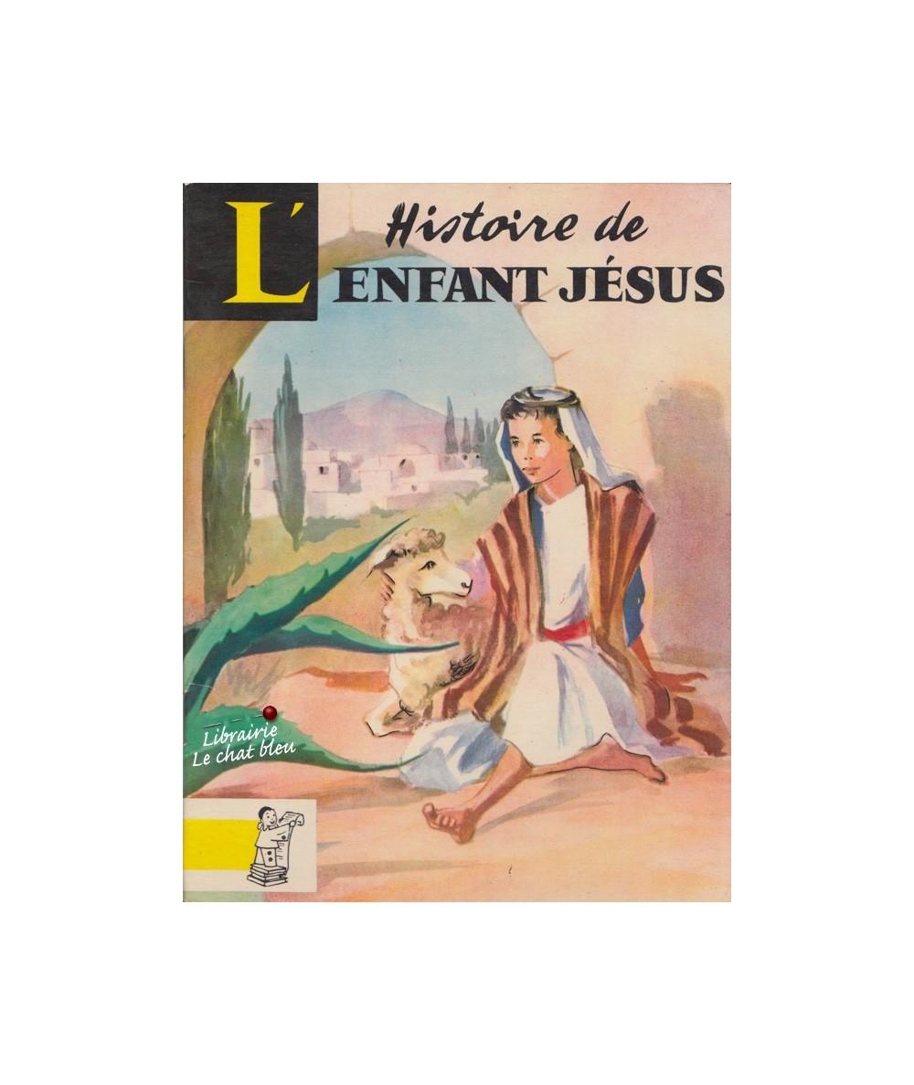 N° 32 - Histoire de l'enfant Jésus (Brigitte Huret)
