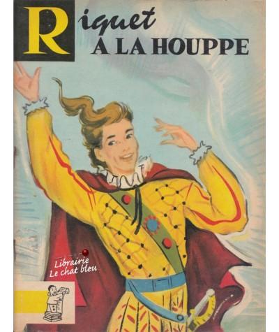 Riquet à la Houppe (Perrault) - Contes du Gai Pierrot N° 23