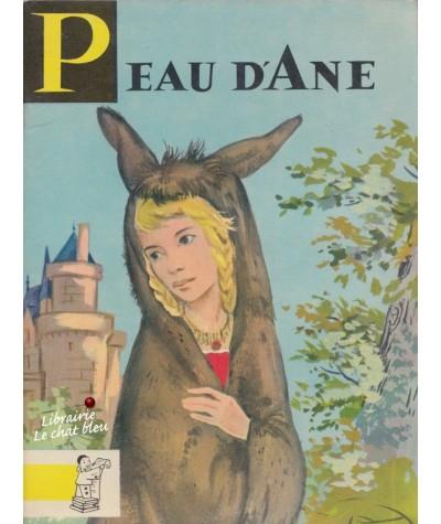 Peau d'Ane (Perrault) - Contes du Gai Pierrot N° 11