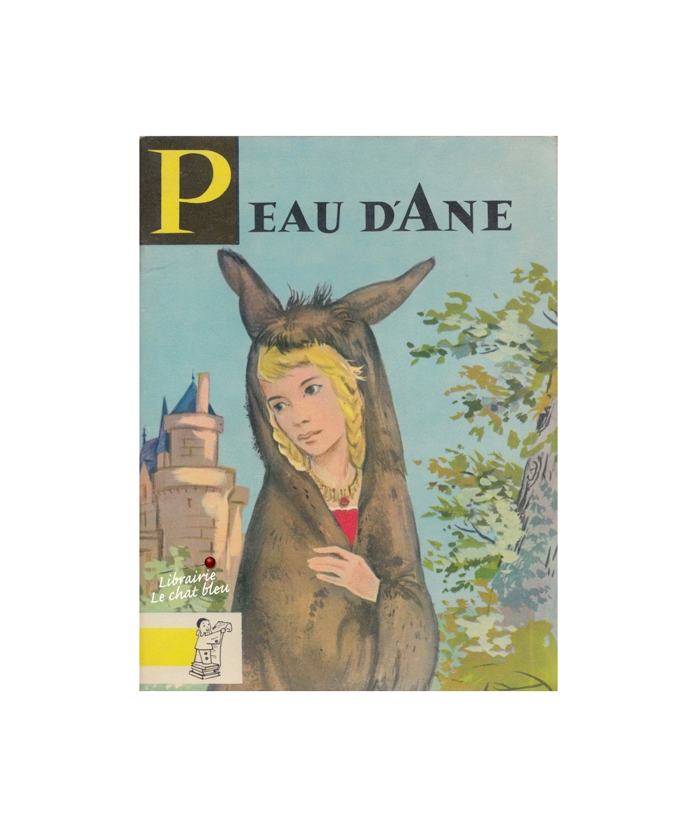 N° 11 - Peau d'Ane (Perrault)