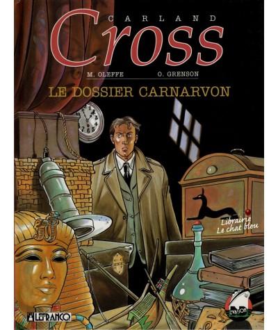 Tome 2. Carland Cross : Le dossier Carnarvon (Michel Oleffe, Olivier Grenson)