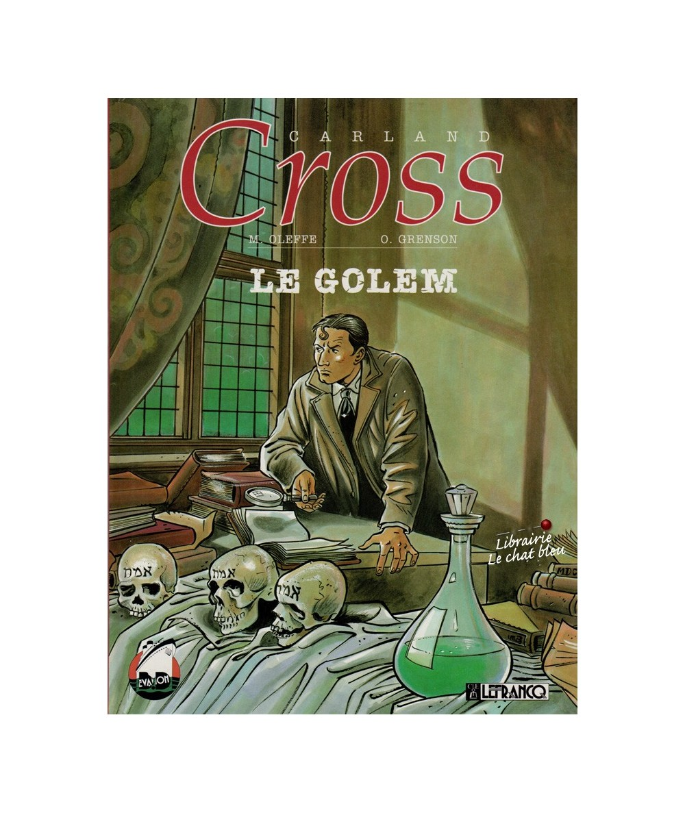 Tome 1. Carland Cross : Le Golem (Michel Oleffe, Olivier Grenson)