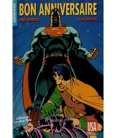 Super Héros Tome 10. Superman : Bon anniversaire (Dave Gibbons, Alan Moore)