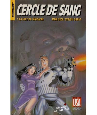 Super Héros Tome 15. Punisher : Cercle de sang - 1. La nuit du massacre (Mike Zeck, Steven Grant)
