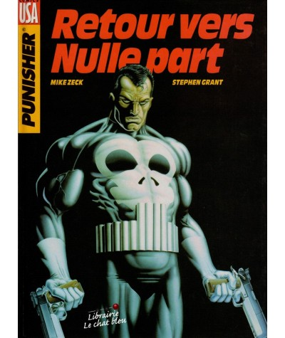 Punisher : Retour vers nulle part (Steven Grant, Mike Zeck)
