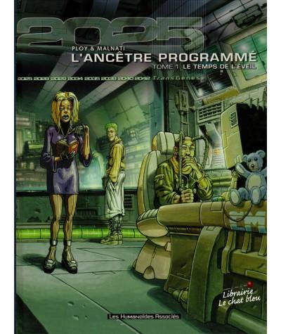 L'ancêtre programmé T1 : Le temps de l'éveil (Anne Ploy, Loïc Malnati)