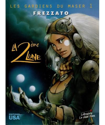Les gardiens du Maser T1 : La 2ème Lune (Massimiliano Frezzato)