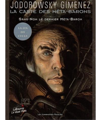 La Caste des Méta-Barons T8 : Sans-Nom le dernier Méta-Baron (Alexandro Jodorowsky, Juan Gimenez)