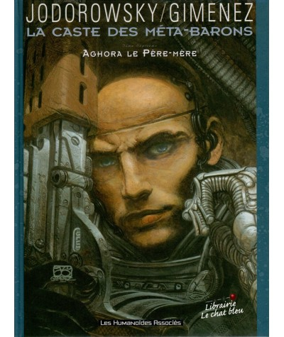 La Caste des Méta-Barons T7 : Aghora le Père-Mère (Alexandro Jodorowsky, Juan Gimenez)