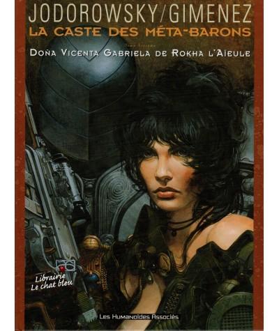 La Caste des Méta-Barons T6 : Doña Vicenta Gabriela de Rokha l'Aïeule (Alexandro Jodorowsky, Juan Gimenez)