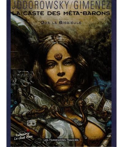 La Caste des Méta-Barons T4 : Oda la Bisaïeule  (Alexandro Jodorowsky, Juan Gimenez)