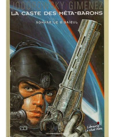 La Caste des Méta-Barons T3 : Aghnar le Bisaïeul (Alexandro Jodorowsky, Juan Gimenez)