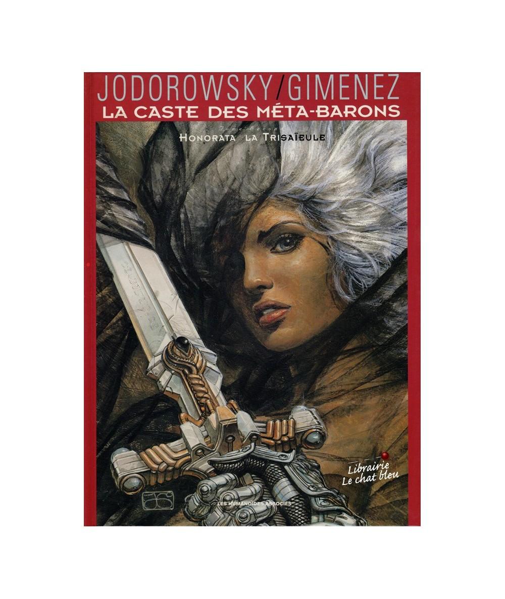 La Caste des Méta-Barons T2 : Honorata la Trisaïeule (Alexandro Jodorowsky, Juan Gimenez)