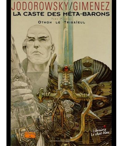 La Caste des Méta-Barons T1 : Othon le Trisaïeul (Alexandro Jodorowsky, Juan Gimenez)