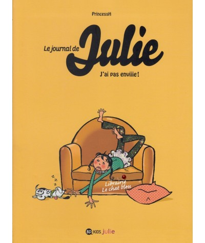 Le journal de Julie T2 : J'ai pas enviiie ! (PrincessH)