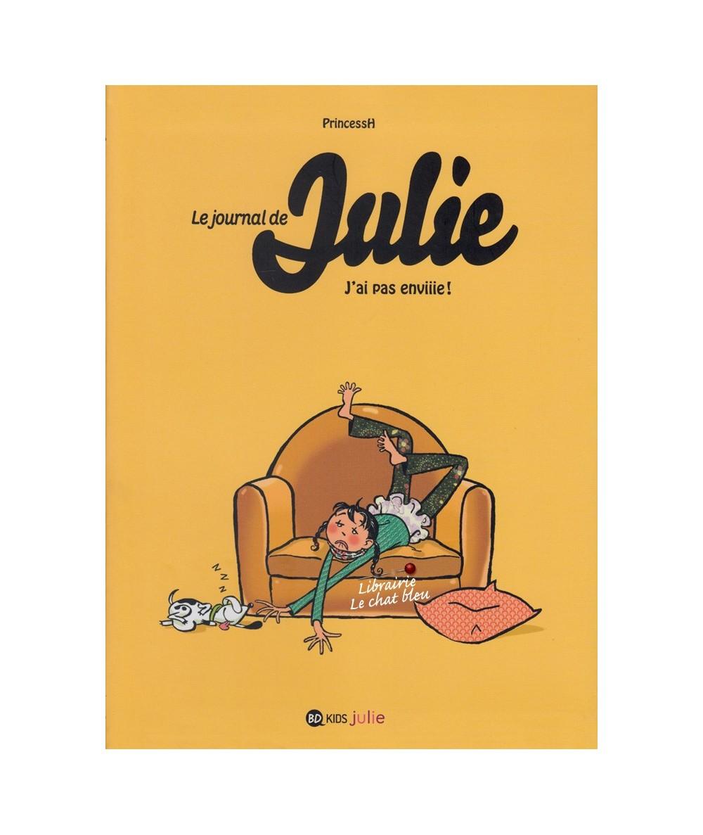 Le journal de Julie T2 : J'ai pas enviiie ! (PrincessH)