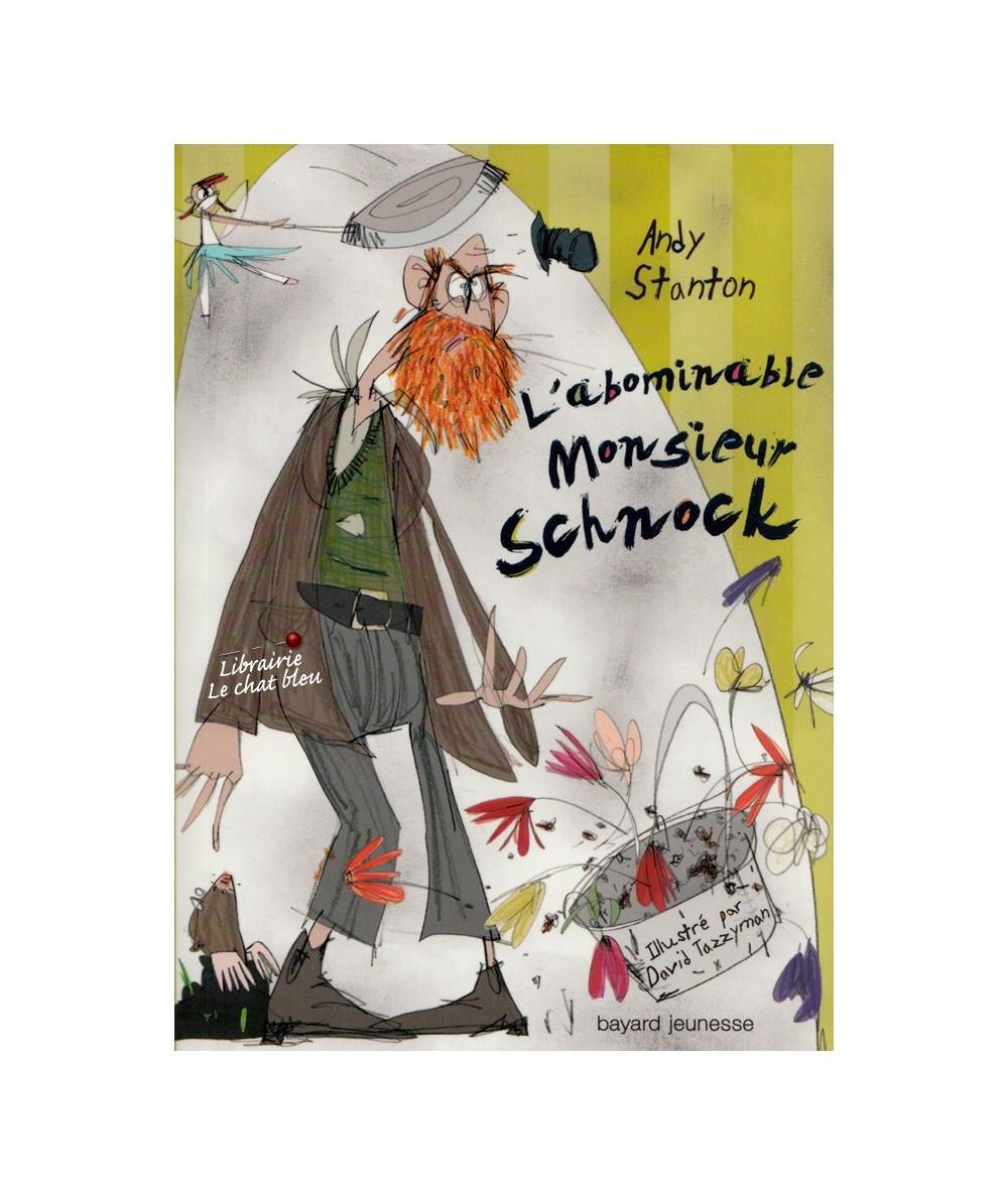 Chroniques de Lipton-les-Baveux N° 1 : L'abominable Monsieur Schnock (Andy Stanton)