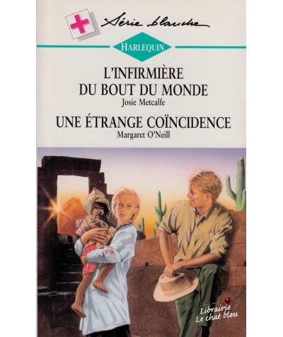 L'infirmière du bout du monde - Une étrange coïncidence - Harlequin Blanche N° 343