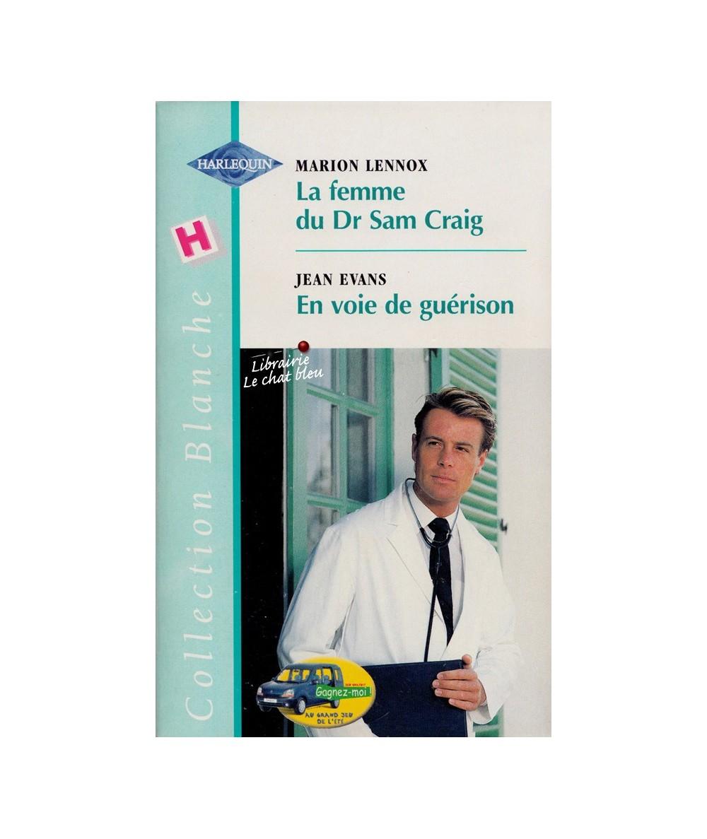 N° 513 - La femme du Dr Sam Craig (Marion Lennox) - En voie de guérison (Jean Evans)
