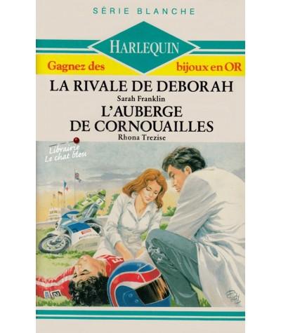 La rivale de Deborah - L'auberge de Cornouailles - Harlequin Blanche N° 195